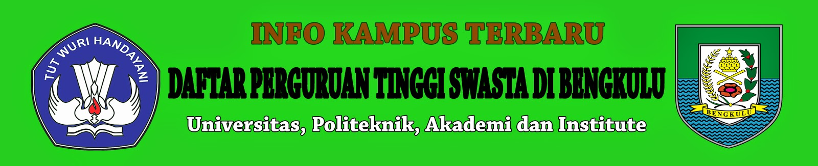 Daftar Perguruan Tinggi Swasta Di Bengkulu