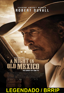 Assistir  A Night in Old Mexico Legendado 2014