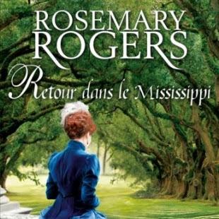 Retour dans le Mississippi de Rosemary Rogers