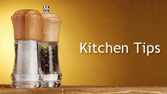 Useful Kitchen Tips, Helpful Tips for Kitchen