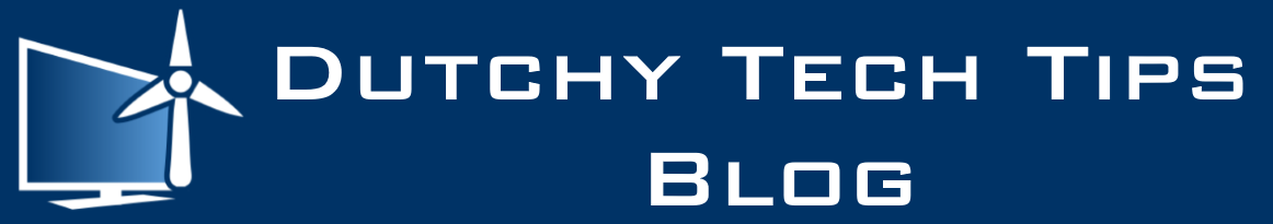 Dutchy Tech Tips Blog