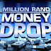 New Show: Million Rand Money Drop