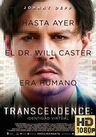 Trascender (2014) BRrip 1080p Latino-Ingles