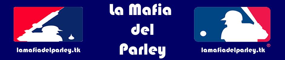 La Mafia Del Parley
