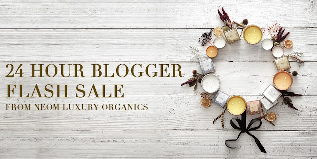 Neom Blogger 24 Hour Flash Sale