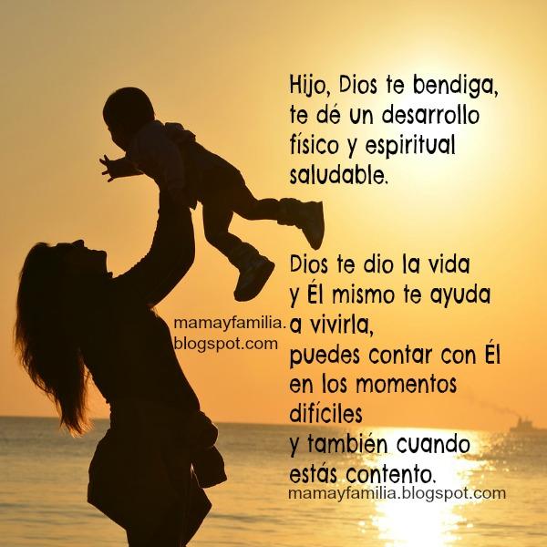 Mensaje bello para mi hijo, hija, frases de amor y bendición. Mamá y familia.