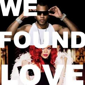 Descargar:-Rihanna-Ft.-Flo-Rida-We-Found-Love-(Official-Remix)-(2012)