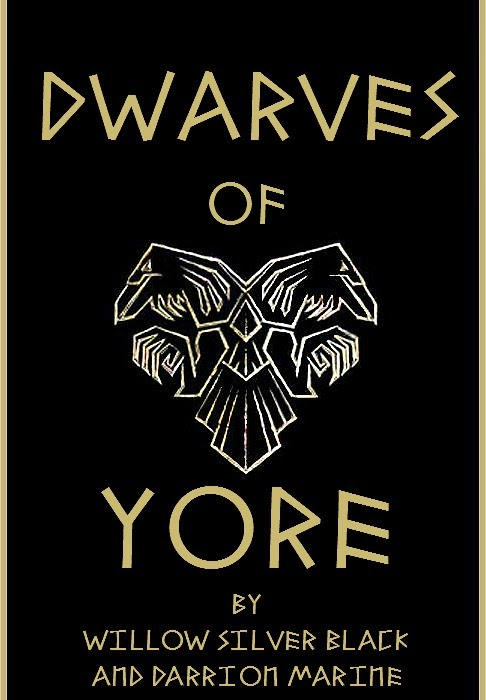 Read Willow and Darrion's Book, Dwarves of Yore
