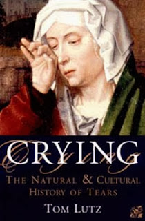 Crying The Natural And Cultural History Of Tears
