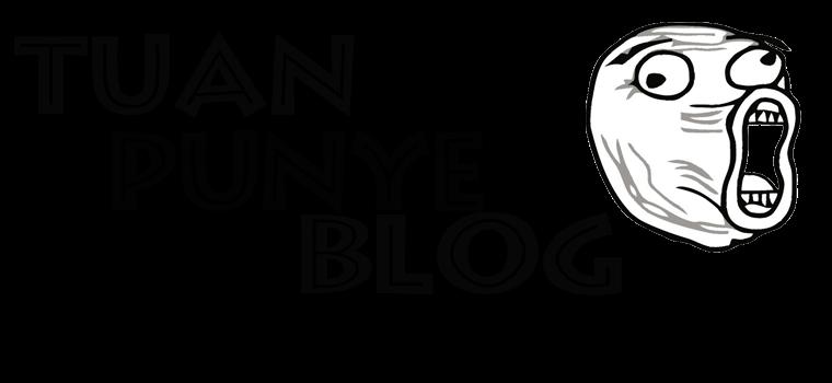 tuan punye blog..............