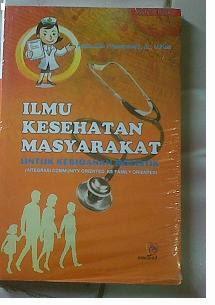 Buku Ilmu kesehatan Masyarakat Untuk Kebidanan Holistik