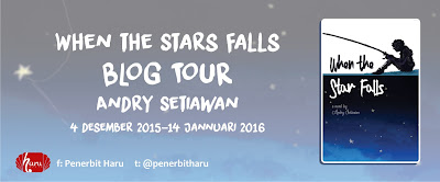 [BlogTour] When The Star Falls - Andry Setiawan