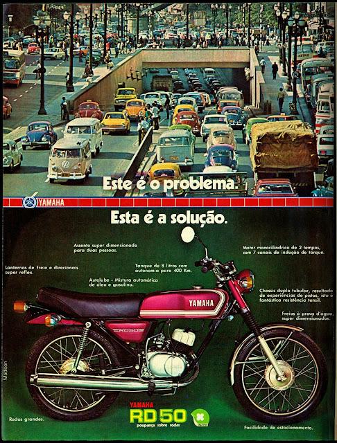 propaganda moto Yamaha RD 50 - 1976.  brazilian advertising cars in the 70. os anos 70. história da década de 70; Brazil in the 70s; propaganda carros anos 70; Oswaldo Hernandez;