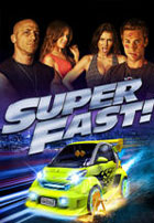 Superfast (2015)