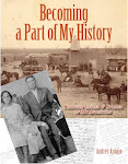 Becoming a Part of My History:  Through Images &amp; Stories of My Ancestors