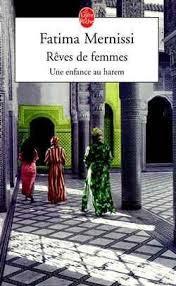 """""""Rêves de femmes"""" - Fátima Mernissi"""