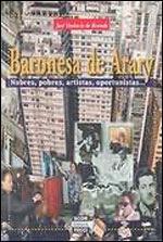 618503 - Série Avenida Paulista: Baronesa de Arary da nobreza ao modernismo, da decadência às brigas condominiais.