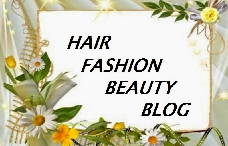Hair,Fashion,Beauty blog