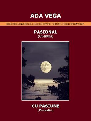 Pasional, libro editado en Bucarest, Rumania, en español y rumano