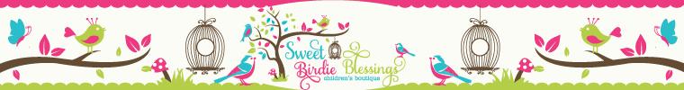 Sweet Birdie Blessings