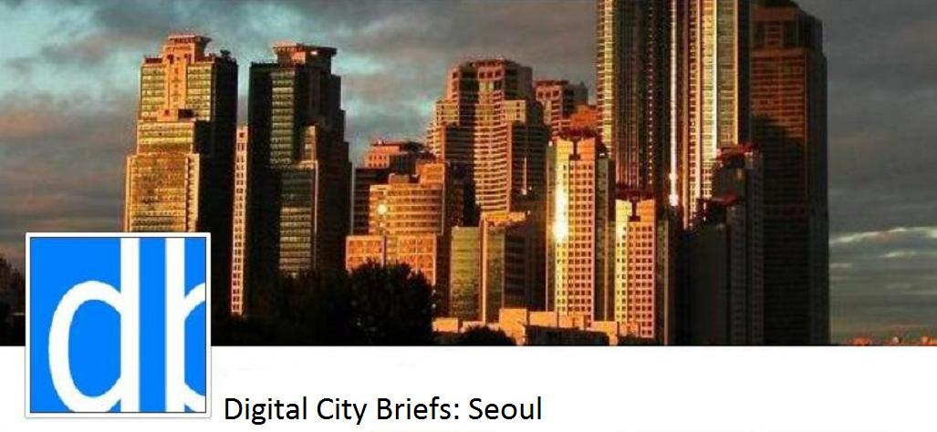 Digital City Briefs - Seoul