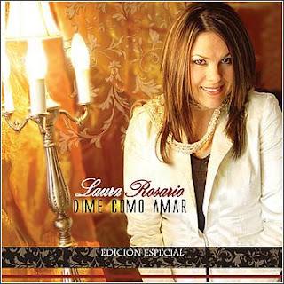 Laura Rosario - Dime como Amar (2005)