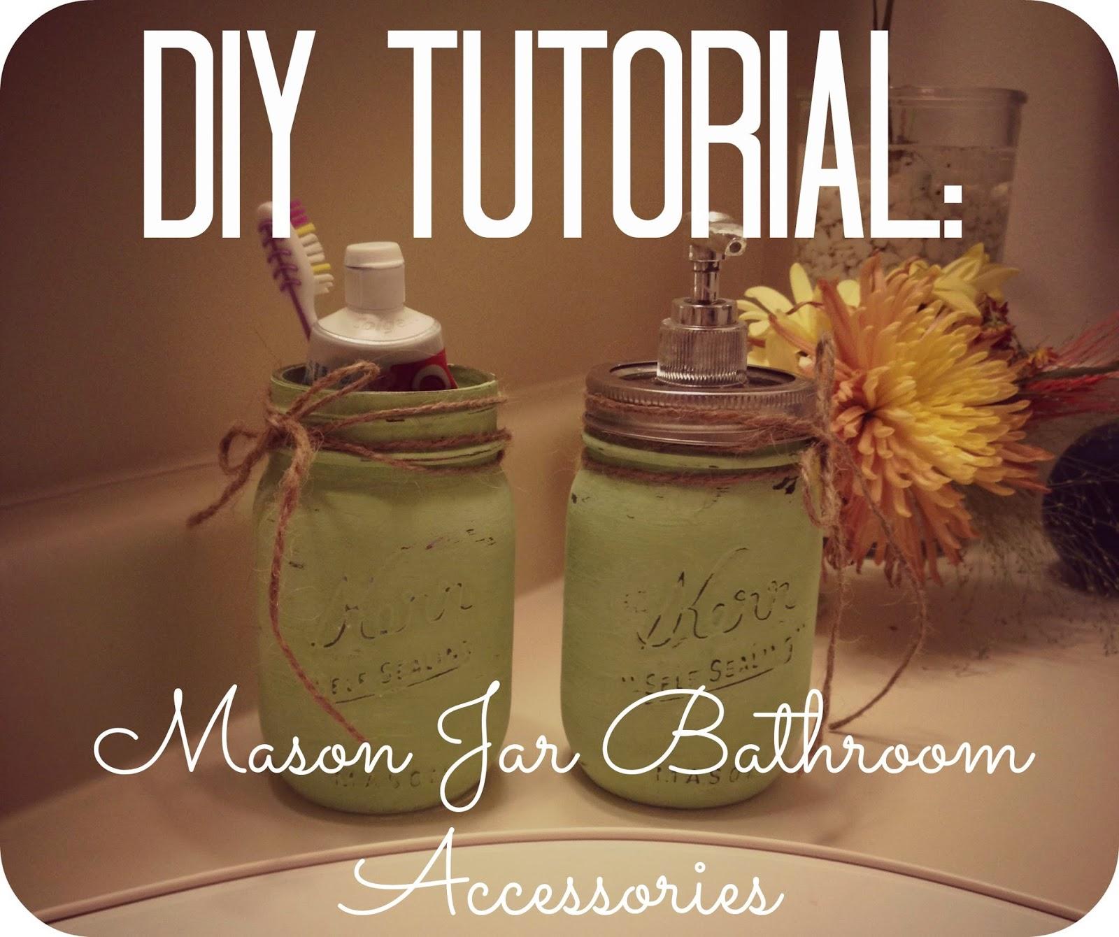 2messy diy mason jar bathroom accessories for Bathroom decor mason jars