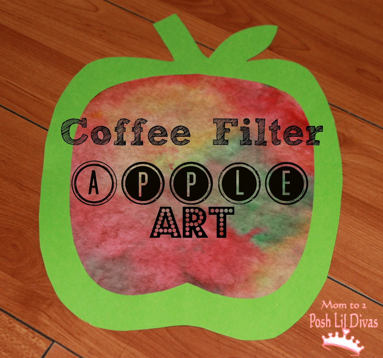 mom to 2 posh lil divas fall crafts coffee filter apple art for kids