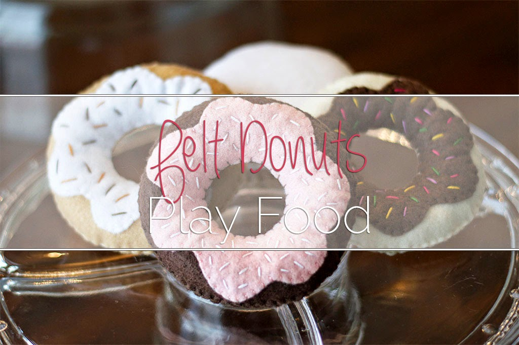 Felt Donuts Play Food - Today I Felt Crafty