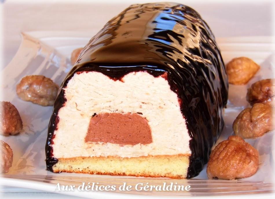 Aux d lices de g raldine b che bavaroise cr me de marron coeur de mousse au chocolat gla age - Mousse a la creme de marron ...