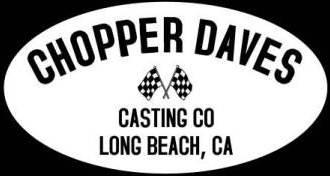 Chopper Dave's Casting Co.