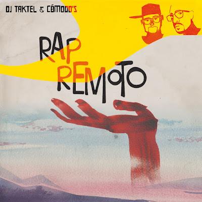 Dj Taktel & Cómodo´s (Control Remoto Crew) - Rap Remoto (2015)
