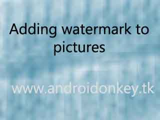 watermark to pictures already uploded to blog