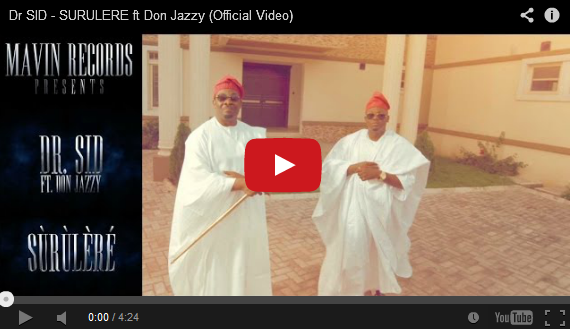 http://music-omoooduarere.blogspot.com/2014/01/new-video-dr-sid-ft-don-jazzy-surulere.html