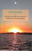 ANTOLOGÍA DEL II ENCUENTRO DE POETAS ANDALUCES DE AHORA