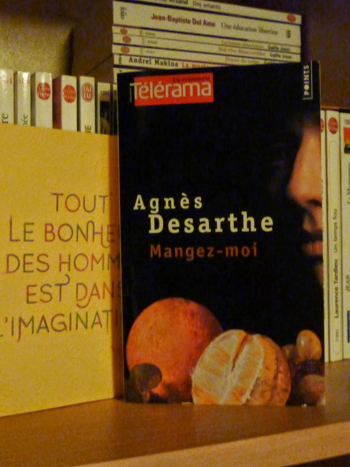 Mangez-moi - Agnès Desarthe