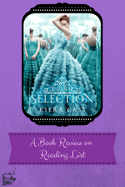 A book review of The Selection by Kiera Cass on Reading List