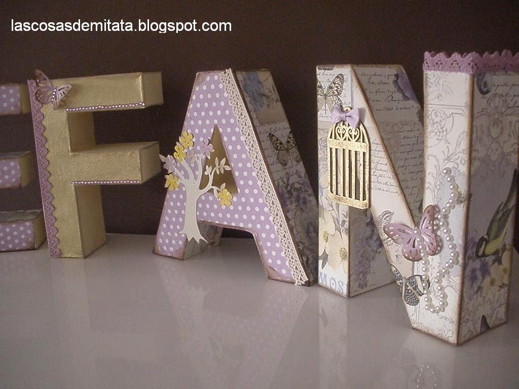 Las cosas de mi tata letras de cart n decoradas - Letras de corcho decoradas ...