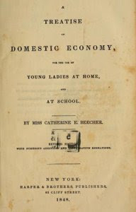 Кэтрин Бичер - Трактат о домашнем хозяйстве
