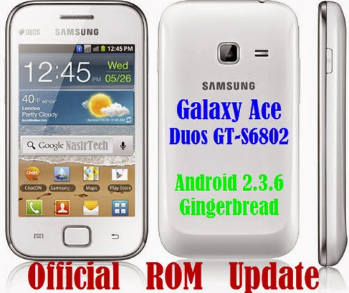 Gingerbread Firmware for Galaxy Ace Duos GT-S6802 [Update Guide