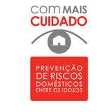Guia De Prevenção : Riscos Domésticos para os Idosos