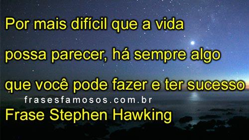 Frase Stephen Hawking