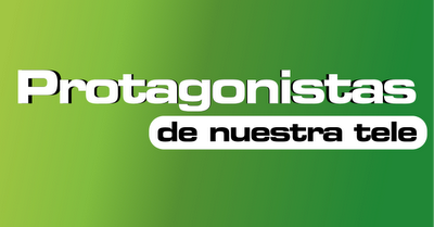 Protagonistas de Nuestra Tele 2013