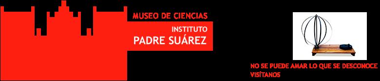 MUSEO DE CIENCIAS DEL IES PADRE SUÁREZ