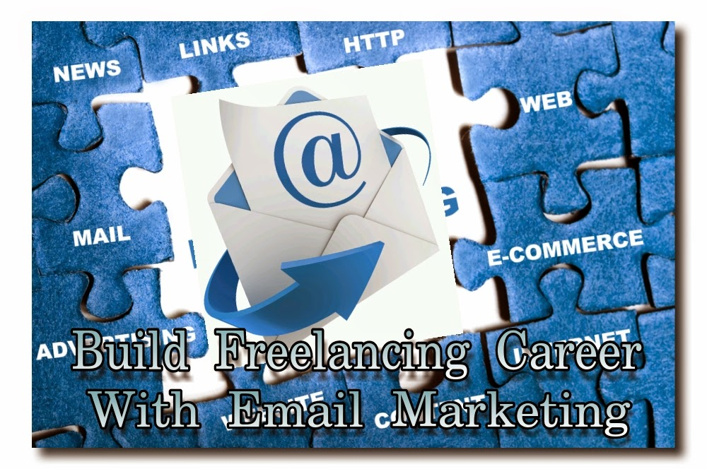 Build Freelancing Career with Email Marketing