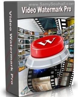 برنامج Video Watermark أقوى برامج للكتابة علي الفيديوهات بمختلف صيغها