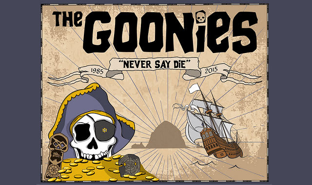 The Goonies Never Say Die