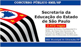 Secretaria Municipal de Educação de SP fará concurso público para 2.472 vagas.