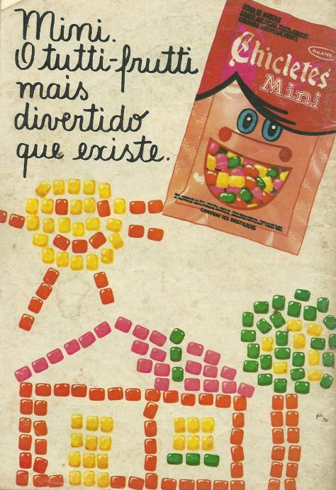 Propaganda dos Mini Chicletes em 1982. Propaganda veiculada em vários gibis da época.