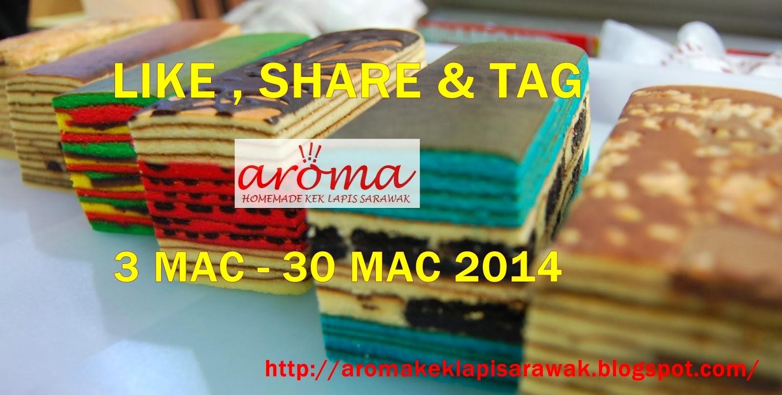 http://aromakeklapisarawak.blogspot.com/2014/03/aroma-kek-lapis-sarawak-1st-giveaway.html
